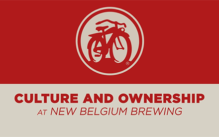 Culture and Ownership at New Belgium Brewing